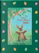 Hide, Easter Bunny, Hide! by Udo Weigelt
