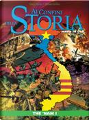 Ai Confini della Storia n. 44 by Doug Murray
