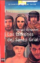 Los ladrones de Santo Grial/ The theieves of Saint Grial by Renato Giovannoli