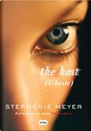 The host (L'hoste) by Stephenie Meyer