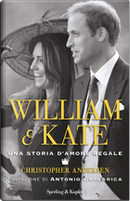 William & Kate by Christopher Andersen