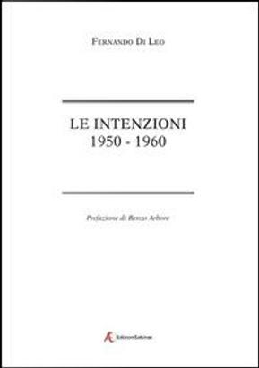 Le intenzioni. 1950-1960 by Fernando Di Leo