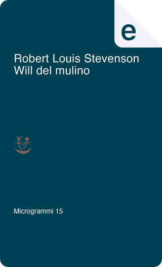 Will del mulino by Robert Louis Stevenson