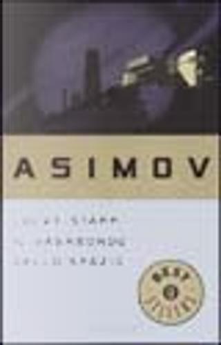 Lucky Starr, il vagabondo dello spazio by Isaac Asimov