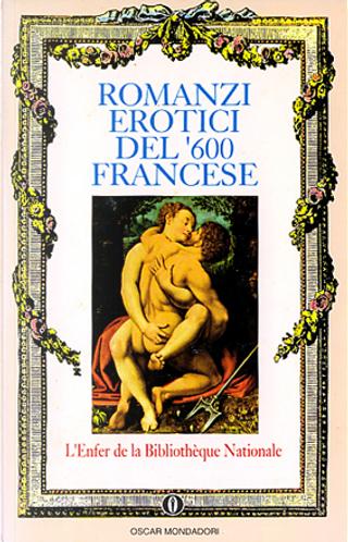 Romanzi erotici del Seicento francese by AA. VV.