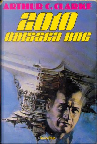 2010 Odissea due by Arthur C. Clarke