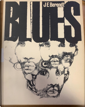 Blues by Joachim-Ernst Berendt