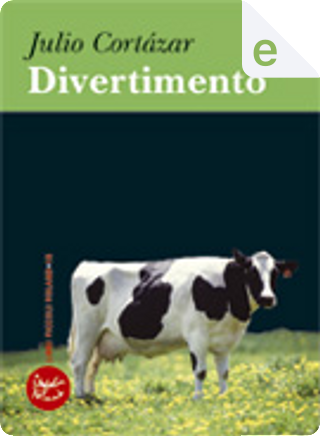 Divertimento by Julio Cortazar