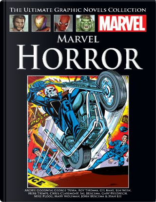 Marvel Horror by Roy Thomas, Gary Friedrich, Steve Gerber, Len Wein, Gerry Conway