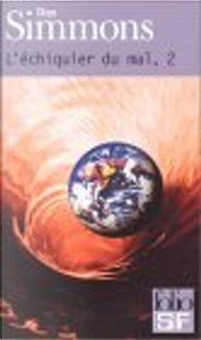 L'Echiquier du mal, tome 2 by Dan Simmons