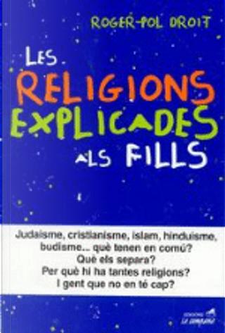 Les religions explicades als fills by Roger-Pol Droit