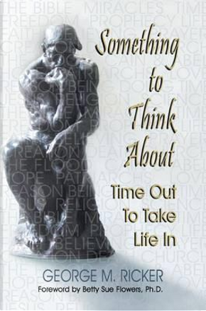 Something to Think About by George M. Ricker