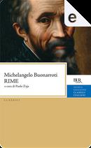 Rime by Michelangelo Buonarroti