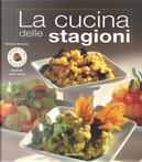 La cucina delle stagioni by Giuliana Bonomo