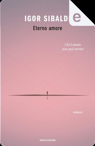 Eterno amore by Igor Sibaldi