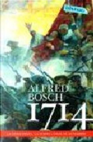 1714 by Alfred Bosch