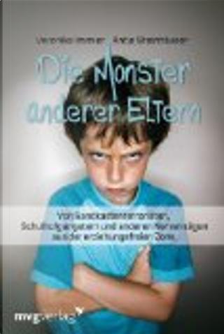 Die Monster anderer Eltern by Veronika Immler