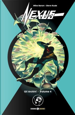 Gli archivi di nexus vol. 4 by Mike Baron