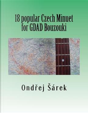 18 popular Czech Minuet for GDAD Bouzouki by Ondrej Sarek