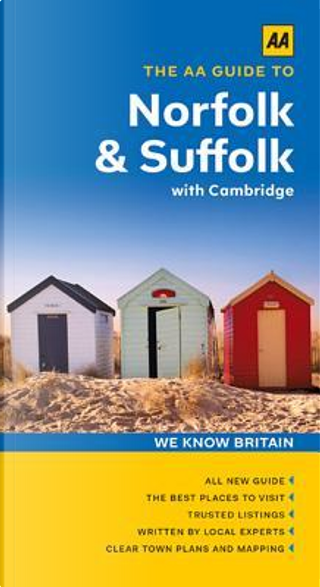 The AA Guide to Norfolk & Suffolk With Cambridge by Automobile Association (Great Britain)