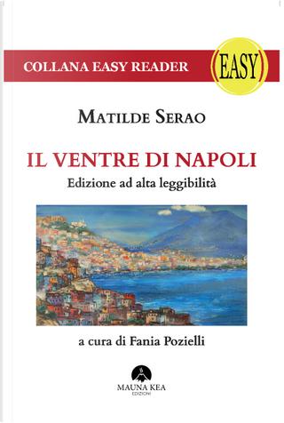 Il ventre di Napoli by Matilde Serao