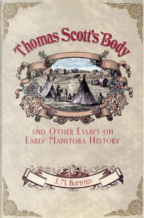 Thomas Scott's Body by J. M. Bumsted