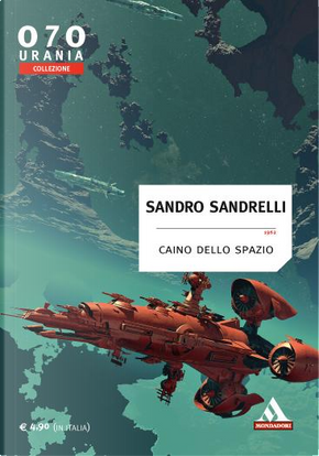 Caino dello spazio by Sandro Sandrelli