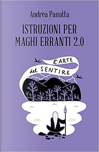 Istruzioni per maghi erranti 2.0 by Andrea Panatta