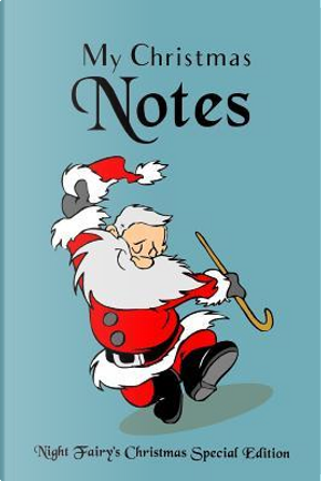 My Christmas Notes by Judy Sery-Barski