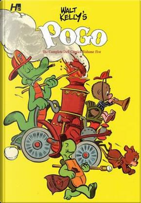 Walt Kelly's Pogo the Complete Dell Comics 5 by Walt Kelly