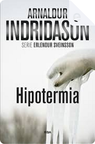 Hipotermia by Arnaldur Indriðason