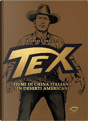 Tex. Fiumi di china italiana in deserti americani by Raffaele De Falco