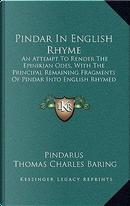 Pindar in English Rhyme by Pindarus