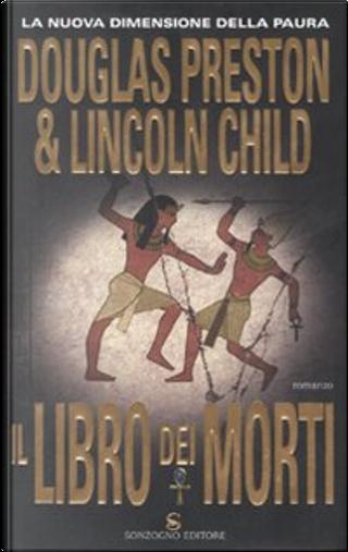 Il libro dei morti by Douglas Preston, Lincoln Child