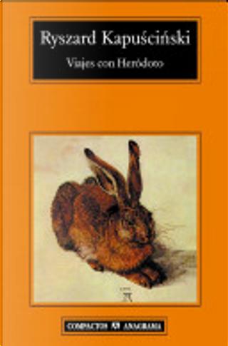 Viajes con Heródoto by Ryszard Kapuscinski