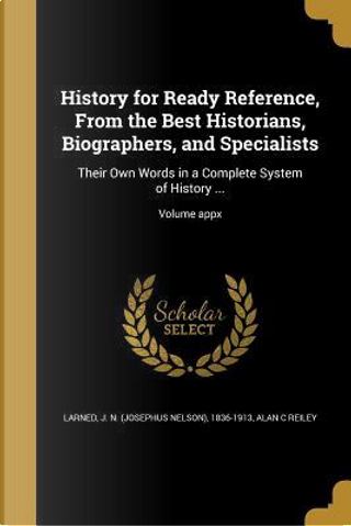 HIST FOR READY REF FROM THE BE by Alan C. Reiley