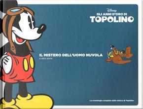 Gli anni d'oro di Topolino - Vol. 1 (1936-37) by Floyd Gottfredson, Ted Osborne