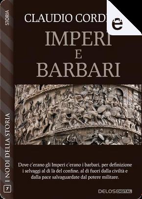 Imperi e barbari by Claudio Cordella