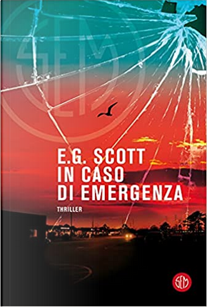 In caso di emergenza by E. G. Scott