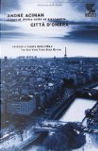 Città d'ombra by André Aciman