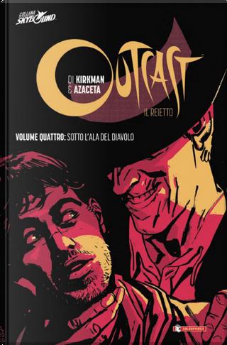 Outcast - Il reietto vol. 4 by Robert Kirkman