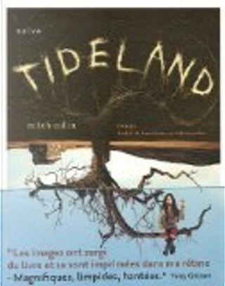 Tideland by Mitch Cullin