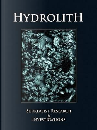 Hydrolith by Hydrolith Editorial Collective