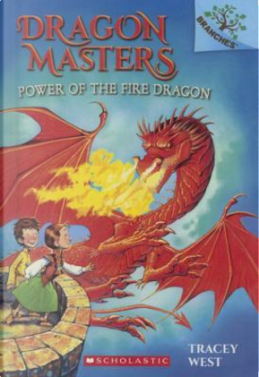 Power of the Fire Dragon by Tracey West
