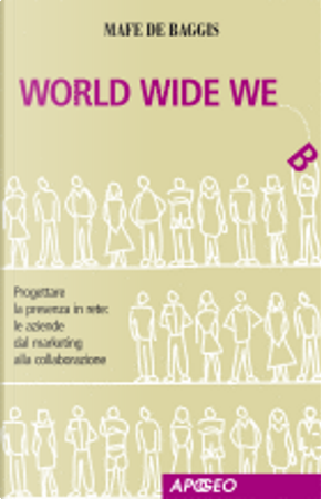 World wide we by Mafe De Baggis