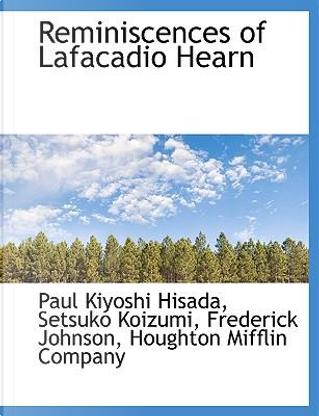 Reminiscences of Lafacadio Hearn by Houghton Mifflin company