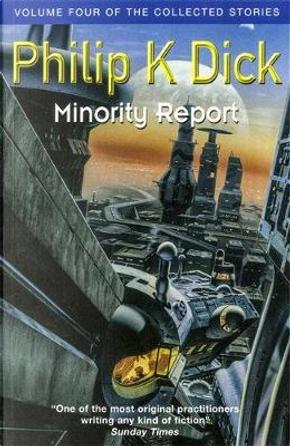 Minority Report by Philip K. Dick