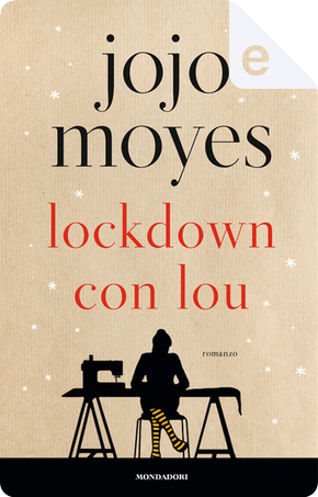 Lockdown con Lou by Jojo Moyes