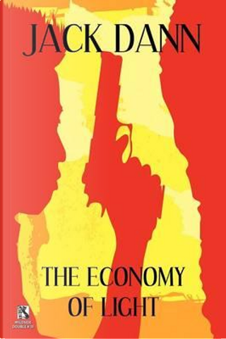 The Economy of Light / Jubilee (Wildside Double #22) by Jack Dann