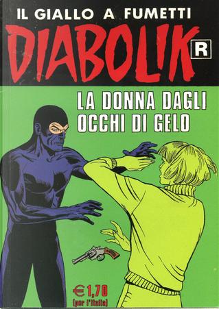 "Diabolik ""R"" n. 525 by Angela Giussani, Brenno Fiumali, Luciana Giussani, Sergio Zaniboni"